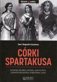 Córki Spartakusa. Seria: Historia i ludzie - okładka książki