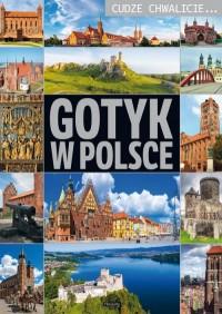 Cudze chwalicie. Gotyk w Polsce - okładka książki
