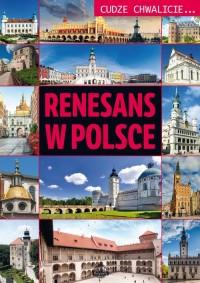 Cudze chwalicie. Renesans w Polsce - okładka książki