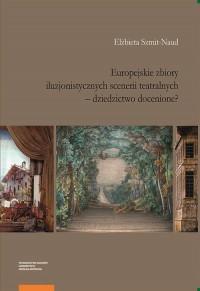 Europejskie zbiory iluzjonistycznych scenerii teatralnych - okładka książki