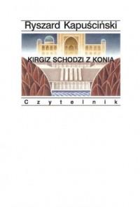 Kirgiz schodzi z konia - okładka książki