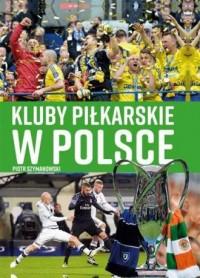 Kluby piłkarskie w Polsce - okładka książki