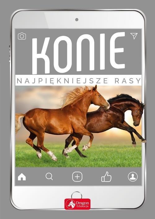 Konie. Najpiękniejsze rasy - okładka książki