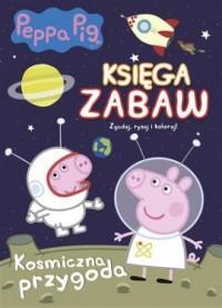 Kosmiczna przygoda. Peppa Pig. - okładka książki