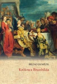 Królowa Brunhilda - okładka książki