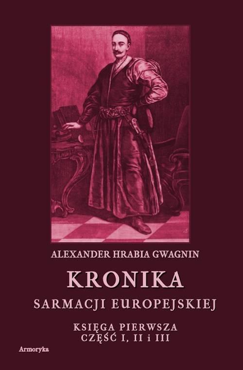 Kronika Sarmacji Europejskiej. - okładka książki