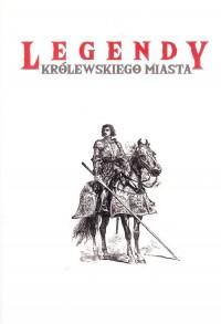 Legendy królewskiego miasta - okładka książki