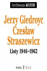 Listy 1946-1962. Seria: Archiwum Kultury - okładka książki