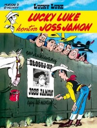 Lucky Luke kontra Joss Jamon - okładka książki