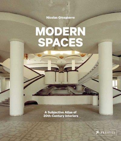 Modern Spaces. A Subjective Atlas - okładka książki