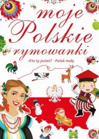 Moje. Polskie rymowanki - okładka książki