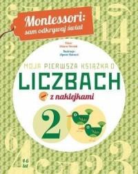Montessori: Moja pierwsza książka o liczbach - okładka książki