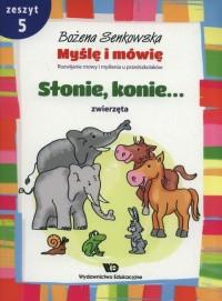 Myślę i mówię. Zeszyt 5 Słonie, konie... Zwierzęta - okładka podręcznika