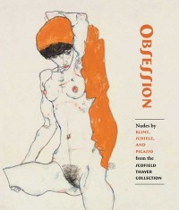 Obsession. Nudes by Klimt, Schiele, and Picasso from the Scofield Thayer Collection - okładka książki