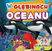 Rozkładanka 3D. W głebinach oceanu - okładka książki