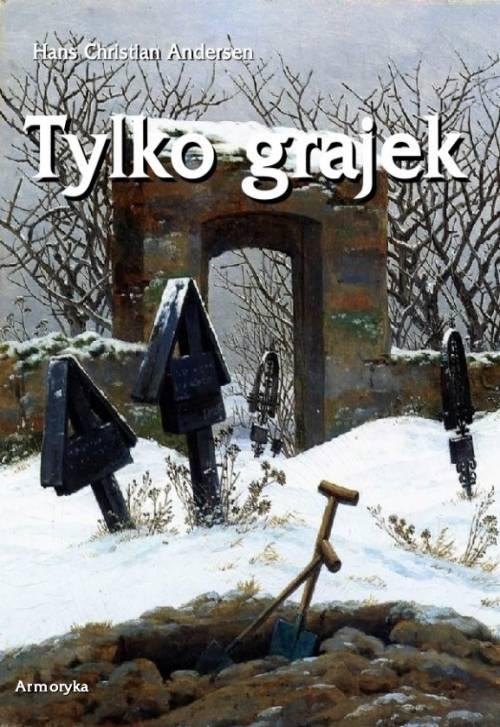 Tylko grajek  - okładka książki