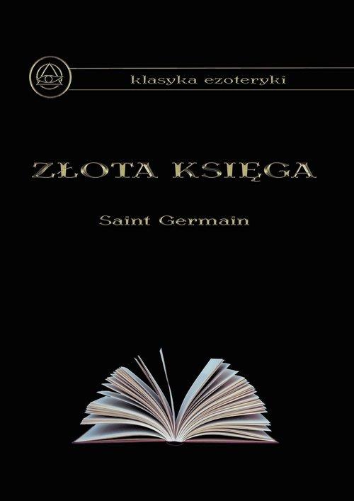 a7bf36430 Złota Księga. Klasyka ezoteryki - Saint Germain   Księgarnia ...