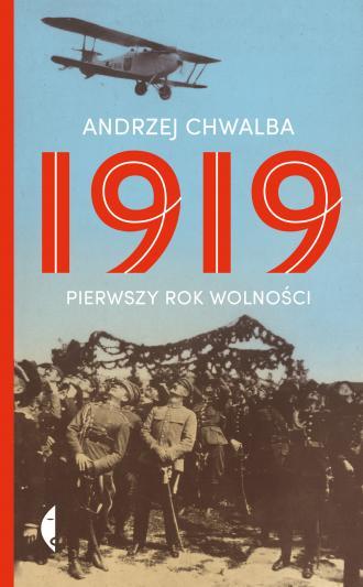 1919. Pierwszy rok wolności - okładka książki