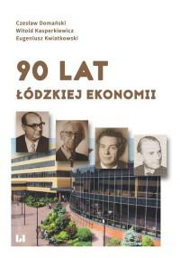 90 lat łódzkiej ekonomii - okładka książki