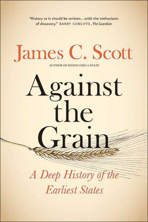 Against the Grain. A Deep History - okładka książki