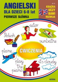 Angielski dla dzieci 6-8 lat. Zeszyt 12 - okładka podręcznika