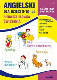 Angielski dla dzieci 8-10 lat. Zeszyt 18 - okładka podręcznika