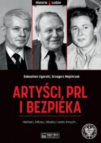Artyści, PRL i bezpieka. Seria: Historia i ludzie - okładka książki