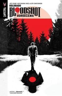 Bloodshot. Odrodzenie 1. Kolorado - okładka książki