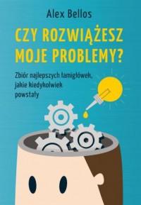 Czy rozwiążesz moje problemy? - okładka książki