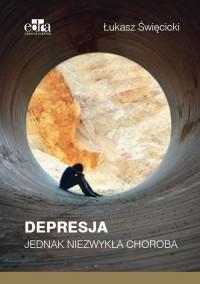 Depresja. Jednak niezwykła choroba - okładka książki