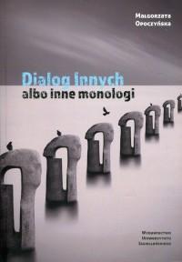 Dialog innych albo inne monologi. Przypisy do psychoterapii - okładka książki