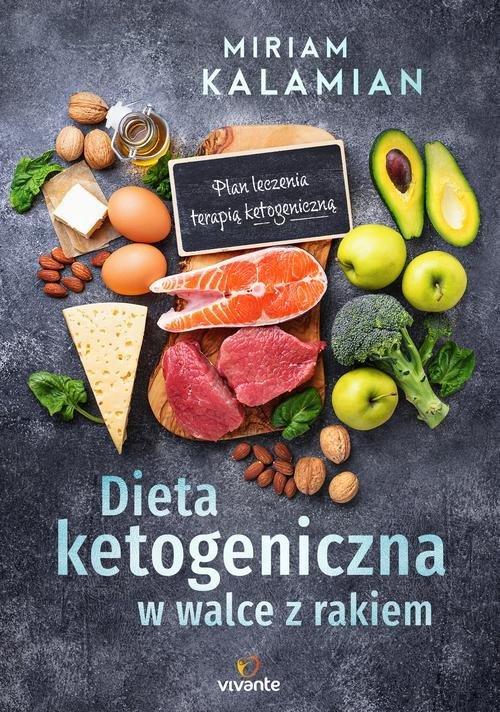 Dieta ketogeniczna w walce z rakiem. - okładka książki