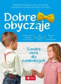 Dobre obyczaje dla dzieci - okładka książki