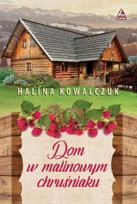 Dom w malinowym chruśniaku - okładka książki