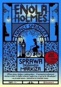 Enola Holmes. Sprawa zaginionego markiza - okładka książki