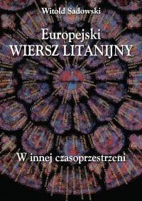 Europejski wiersz litanijny. W innej czasoprzestrzeni - okładka książki