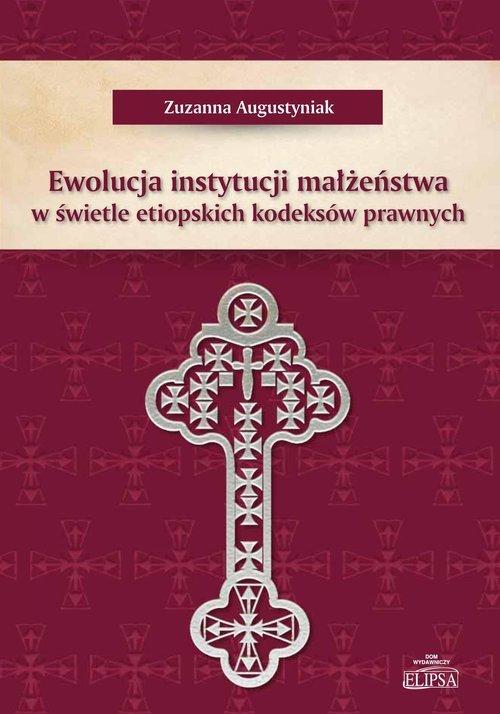 Ewolucja instytucji małżeństwa - okładka książki