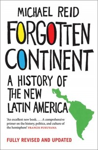 Forgotten Continent. A History of the New Latin America - okładka książki