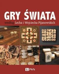Gry świata według Lecha i Wojciecha Pijanowskich - okładka książki