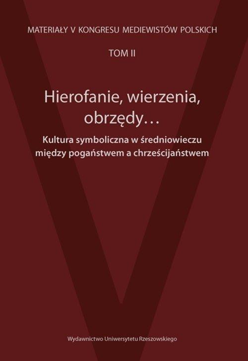 Hierofanie, wierzenia, obrzędy. - okładka książki