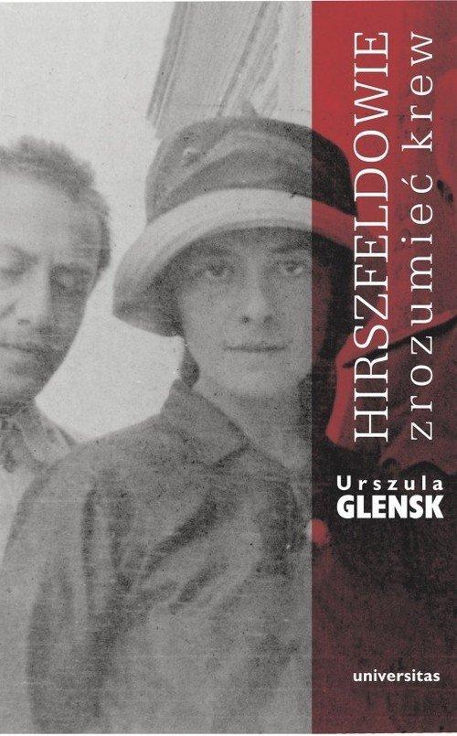 Hirszfeldowie. Zrozumieć krew - okładka książki