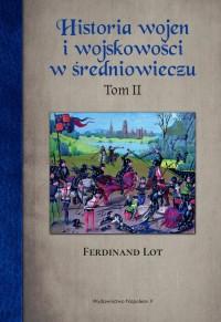 Historia wojen i wojskowości w średniowieczu. Tom 2 - okładka książki