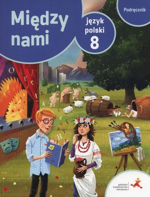 Język polski Między nami 8. Szkoła - okładka podręcznika