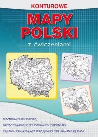 Konturowe mapy Polski z ćwiczeniami. Powtórka przed maturą - okładka podręcznika