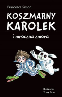 Koszmarny Karolek i mroczna zmora - okładka książki