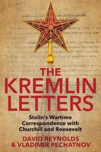 Kremlin Letters. Stalins Wartime Correspondence with Churchill and Roosevelt - okładka książki
