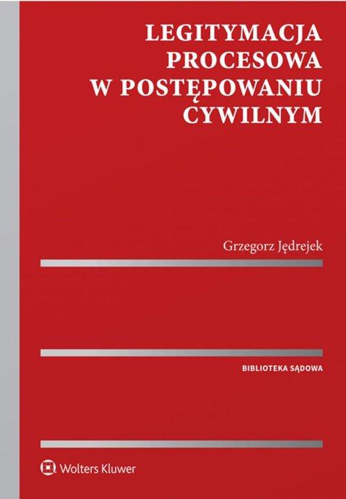 Legitymacja procesowa w postępowaniu - okładka książki