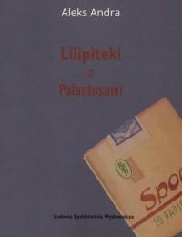 Lilipiteki z Palatusami - okładka książki