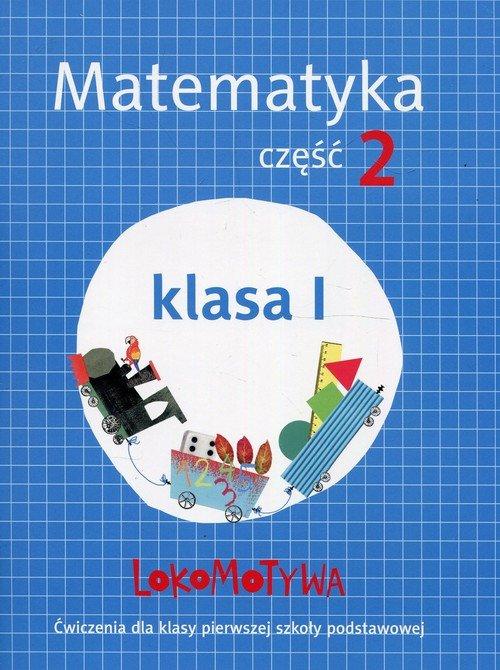 Lokomotywa 1. Matematyka. Szkoła - okładka podręcznika