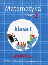 Lokomotywa 1. Matematyka. Szkoła podstawowa. Ćwiczenia cz. 2 - okładka podręcznika